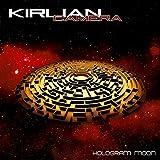 Anklicken zum Vergrößeren: Kirlian Camera - Hologram Moon (Audio CD)