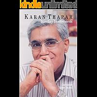 Sunday Sentiments by Karan Thapar