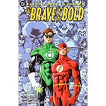 Flash & Green Lantern: The Brave and the Bold by Mark Waid (2001-04-01)