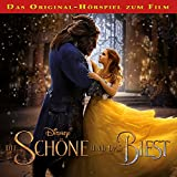 Die Schöne und das Biest: Das Original-Hörspiel zum Film (audio edition)
