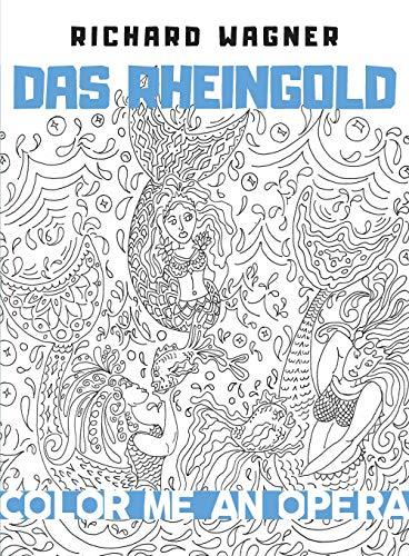 Das Rheingold (Color Me an Opera) por Lydia Easley