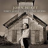 Dirty Jeans and Mudslide Hymns [Vinyl LP]