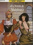 LES CHEMINS DE MALEFOSSE - 1 - LE DIABLE NOIR