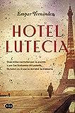 Libros Descargar en linea Hotel Lutecia (PDF y EPUB) Espanol Gratis