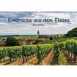 Eindrücke aus dem Elsass (Wandkalender 2017 DIN A3 quer): 13 Eindrücke aus dem schönen Weinland Elsass (Monatskalender, 14 Seiten ) (CALVENDO Orte)