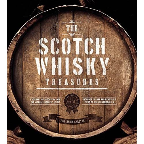 The Scotch Whisky Treasures by Tom Bruce-Gardyne (2015-10-08)