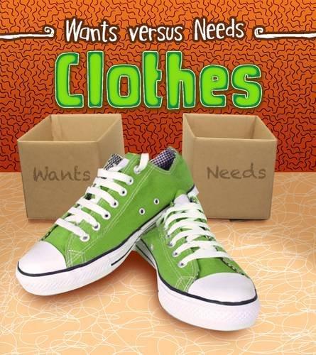 Clothes (Wants vs Needs)