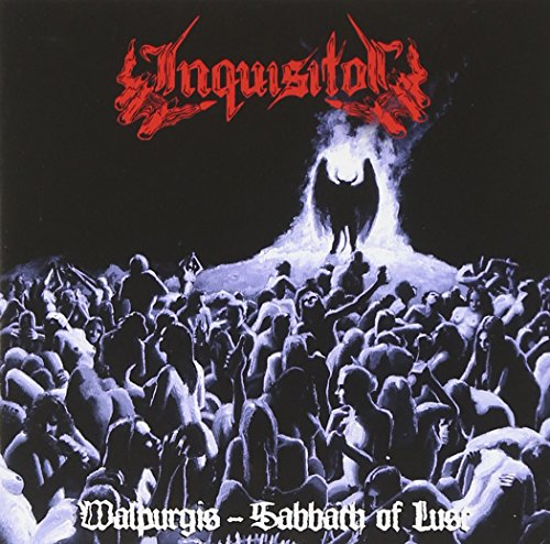 Inquisitor: Walpurgis Sabbath Of Lust (Audio CD)