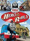 Thomas & Friends, Hero of the Rails