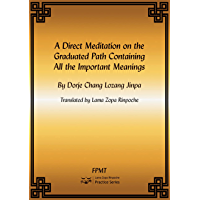 A Direct Meditation on All the Important Points of the Lamrim eBook (English Edition)