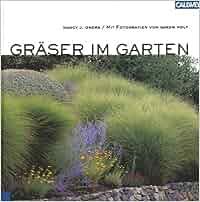 Gräser im Garten.: Amazon.de: Nancy J. Ondra, Saxon Holt, Claudia ...