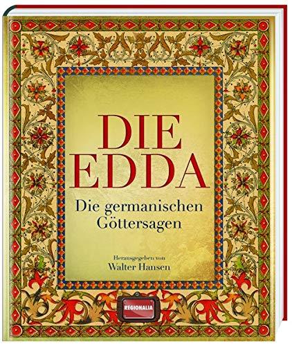 Die Edda: Die germanischen Göttersagen