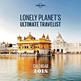 Lonely Planet Ultimate Travel Wall Calendar 2018 (Calendars 2018)