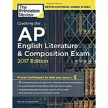 Cracking the AP English Literature & Composition Exam (College Test Preparation)