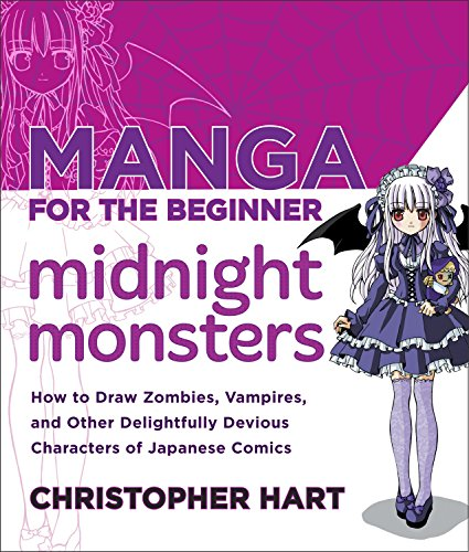 er Midnight Monsters: How to Draw Zombies, Vampires, and Other Delightfully Devious Characters of Japanese Comics (Christopher Hart's Manga for the Beginner) ()