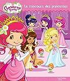 Charlotte aux fraises / Le concours de princesses