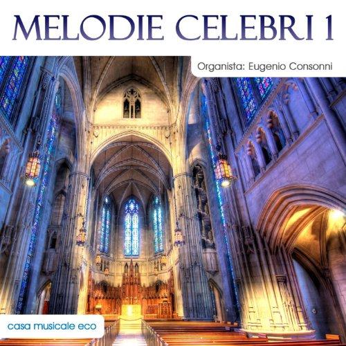 Melodie celebri per organo, vol. 1