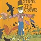 Stone the Crows by Stone the Crows