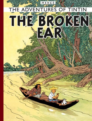 The Broken Ear (The Adventures of Tintin) by Herge (2008-07-02)