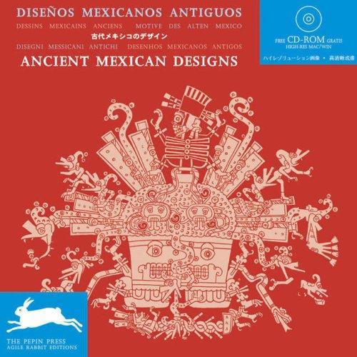 Ancient Mexican design. Ediz. multilingue. Con CD-ROM (Cultural styles)