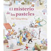 El misterio de los pasteles/ The Mystery of Cakes (Castillo De La Lectura/ Reading Castle)