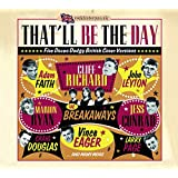 That'll Be The Day - Five Dozen Dodgy British Cover Versions