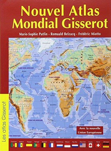 Nouvel atlas mondial Gisserot par Romuald Belzacq
