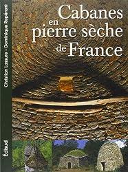 Les Cabanes en pierres sèches de France