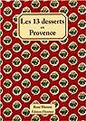 Les 13 desserts en Provence par Husson