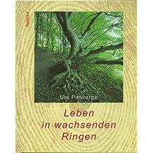 Leben in wachsenden Ringen: Ein Mensch wie ein Baum