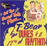 Let the Sweet Talk Flow by T-Bear & The Dukes of Rhythm (2008-01-08)