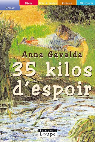 35 kilos d'espoir (October 10,   edition)   Open Library