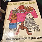 My Fun to Cook Book