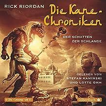 Die Kane-Chroniken, Der Schatten der Schlange: 6 CDs