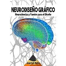 Neurodiseño Gráfico: Neurociencias y fuentes para el diseño