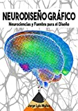 Neurodiseño Gráfico: Neurociencias fuentes