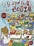 Le grand livre de l'école by Richard Scarry (2009-08-26) - Editions Albin Michel - 26/08/2009