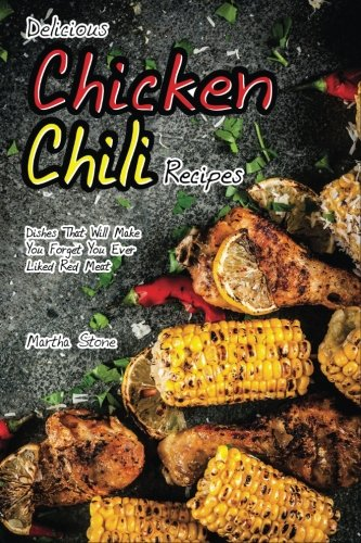 ili Recipes: Dishes That Will Make You Forget You Ever Liked Red Meat (Chili Seasoning Mix)