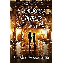 Luminous Colours of Dusk (Canna Medici Book 3)