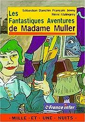 Les Fantastiques Aventures de madame Muller