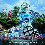 Niki de Saint Phalle: and the Tarot Garden by Jill Johnston (2010-01-01)