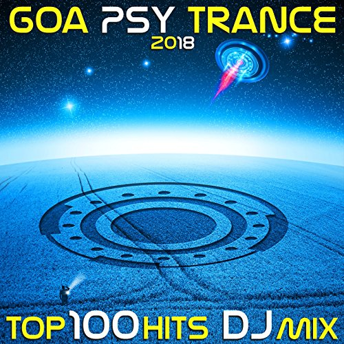 Goa Psy Trance 2018 Top 100 Hits DJ Mix