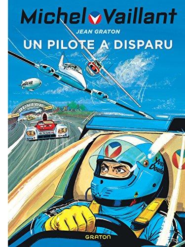 Michel Vaillant - tome 36 - Michel Vaillant 36 (rééd. Dupuis) Un pilote a disparu