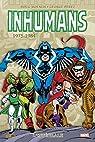 Inhumans - Intégrale : 1975-1981 par Moench