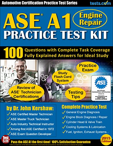 ASE A1 (Engine Repair) Practice Test Kit: Questions with Complete Task Coverage,  Fully Explained Answers for Ideal Study (English - Kershaw Auto