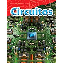 Circuitos (Circuits) (Spanish Version) (Grade 4) (Science Readers: Content and Literacy / Ciencias fisicas)