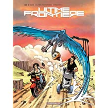 Ultime Frontière - Tome 3