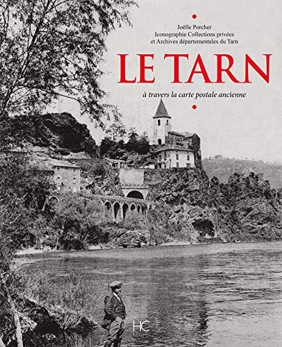 Le Tarn à travers la carte postale ancienne