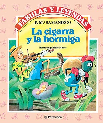 La cigarra y la hormiga (Fabulas y leyendas) por F. M.ª Samaniego