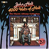 4,000 Volts of Holt: The Classic Albums Collection